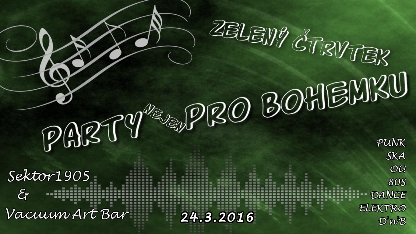 Zelený čtvrtek – Party (nejen) pro Bohemku